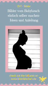 Babybauch, babybump, selber fotografieren, Ideen, Anleitung