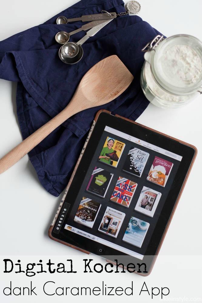 caramelized app digital kochen pic ©kleinstyle.com