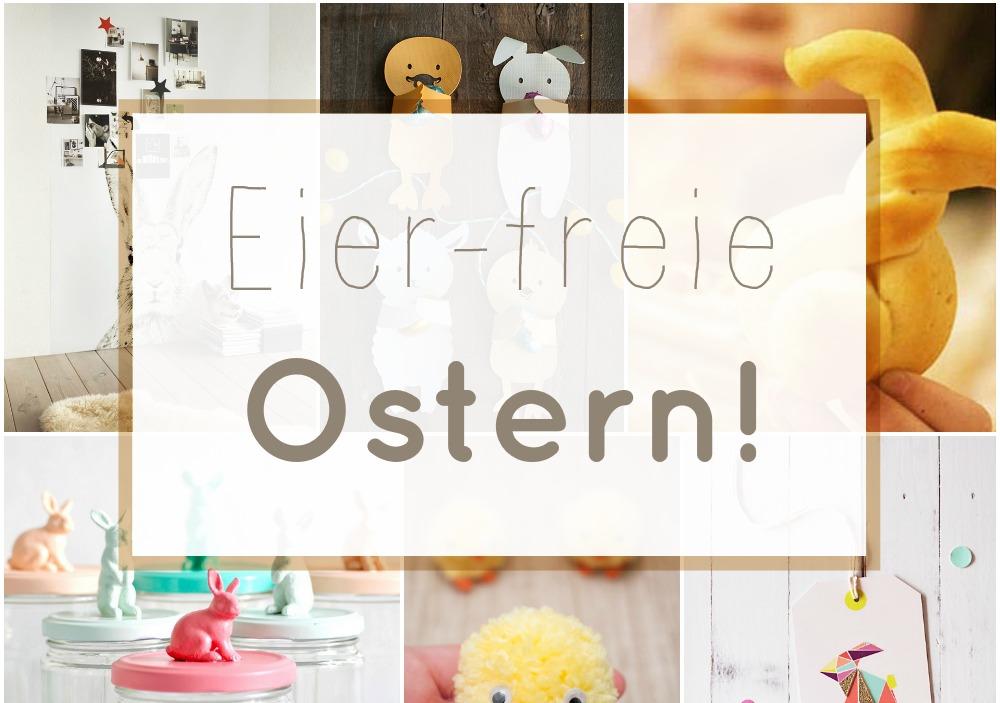 Oster-Inspiration : ohne Eier!
