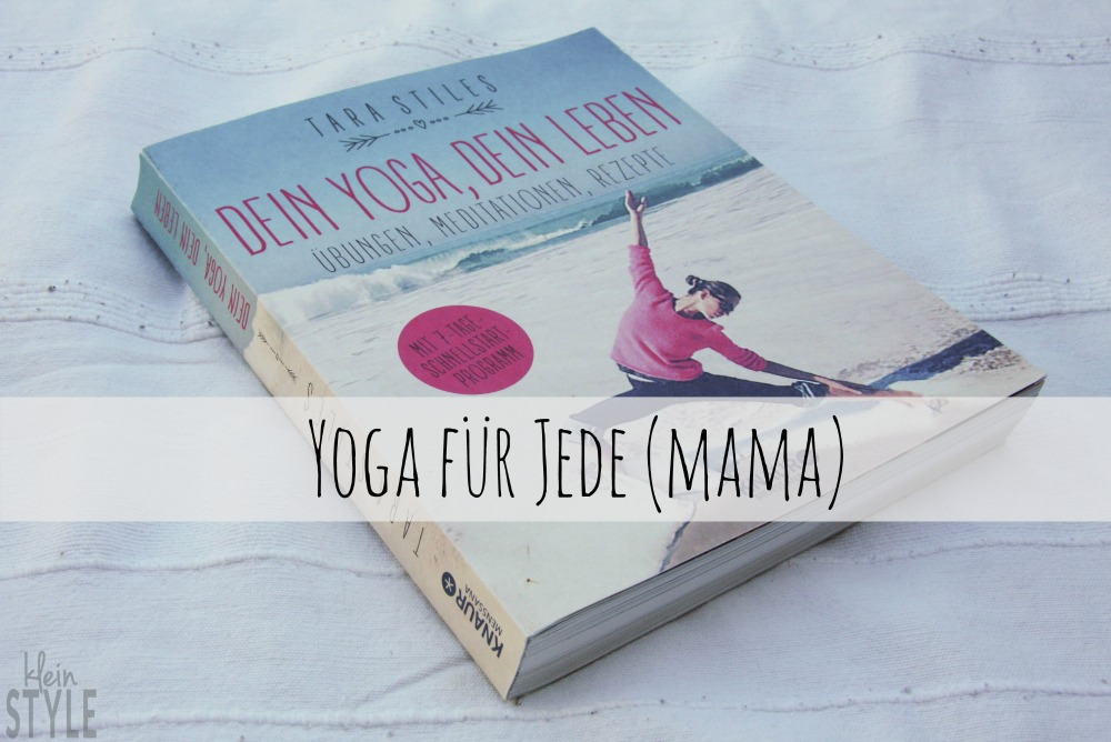 Yoga for everyMom : Tara Stiles