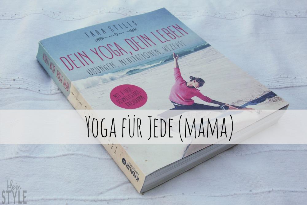 Yoga für Jede (Mama): Tara Stiles