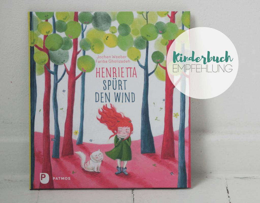 Henrietta spürt den Wind : ein Kinderbuch jenseits des Computers