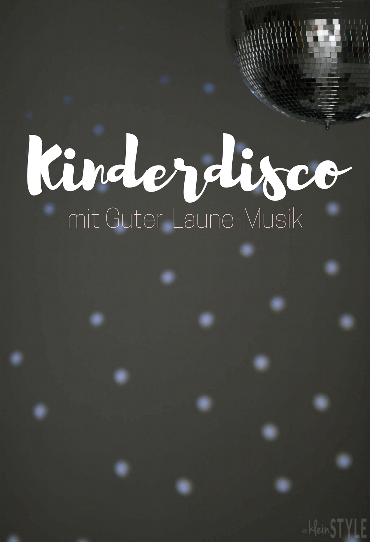 Kinderdisco : mit Guter-Laune-Musik {inkl. Verlosung}