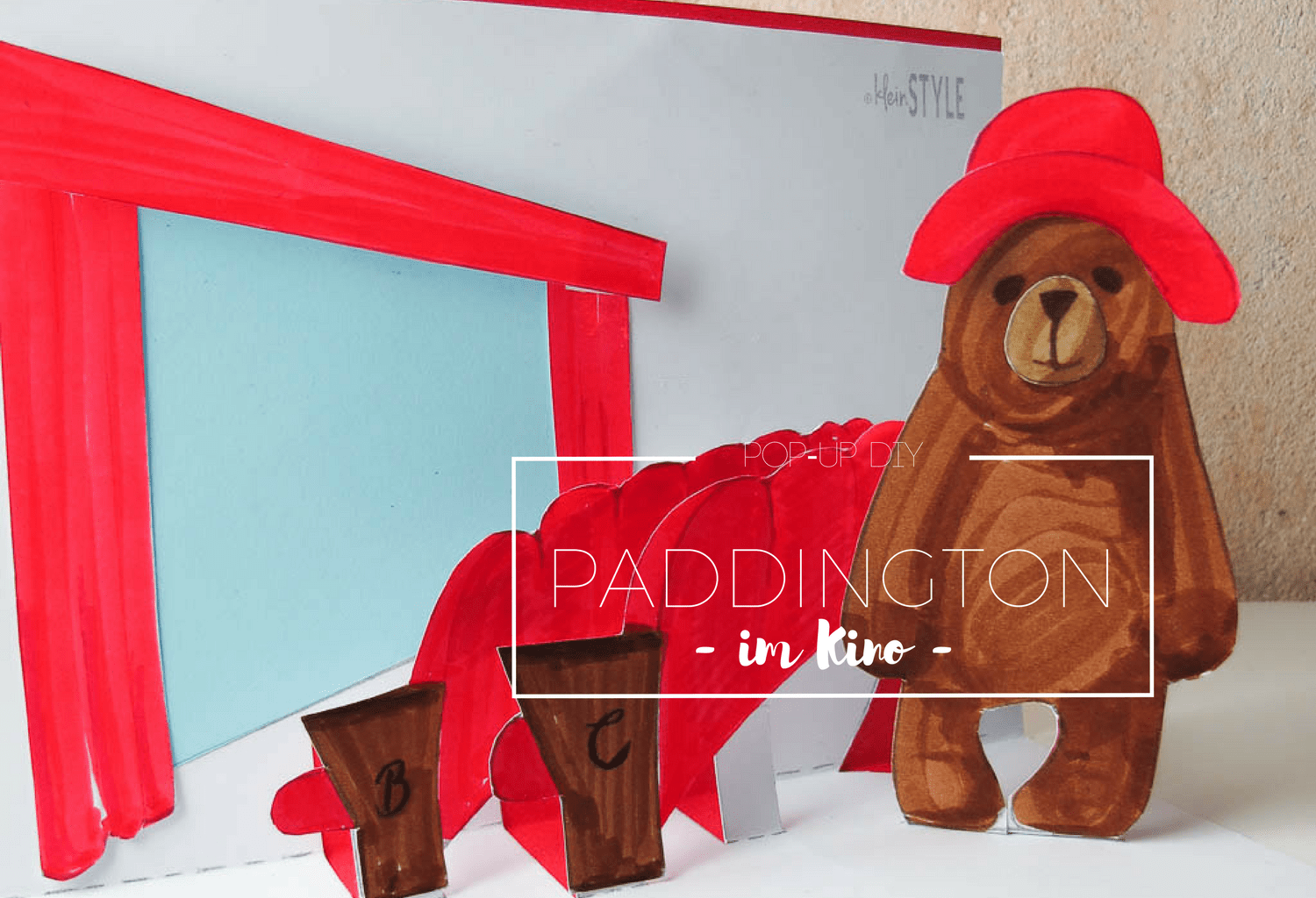 Paddington :  Erinnerungen, Emotionen, Entzücken {inkl. gratis Pop-Up DIY}