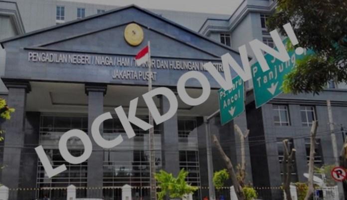 PN Jakarta Pusat Kembali Lockdown