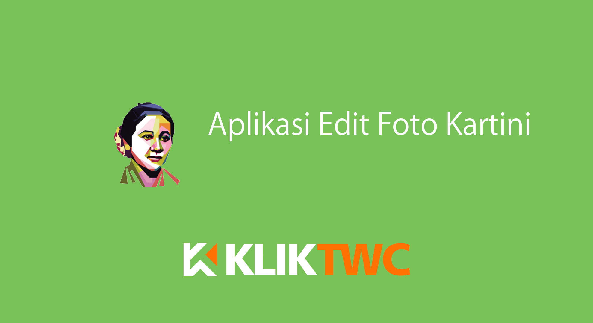 Aplikasi Edit Foto Kartini