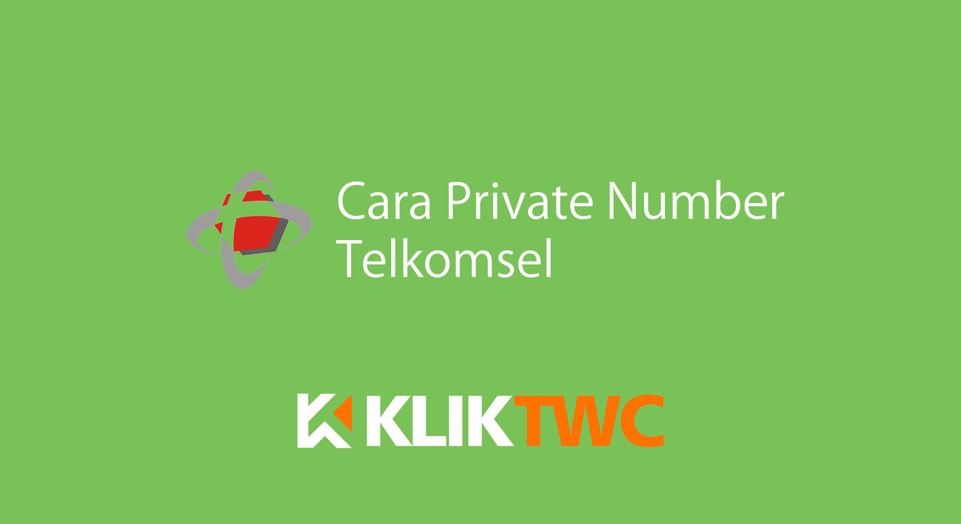 Cara Private Number Telkomsel