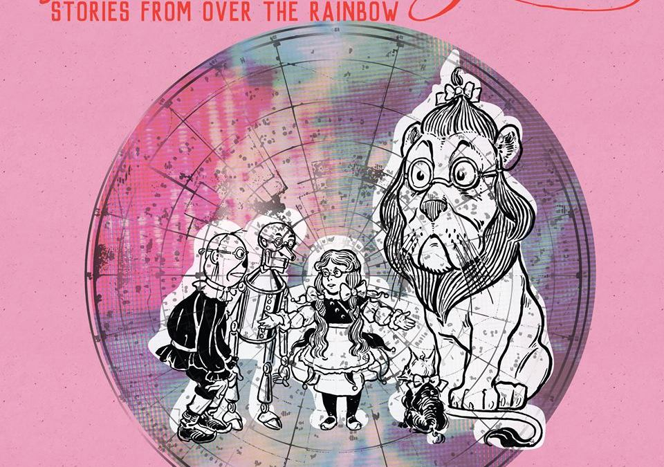 Lost In Oz: Stories From Over the Rainbow