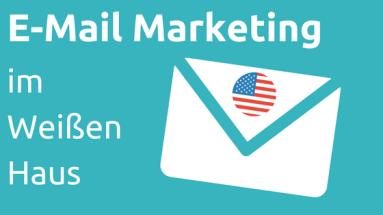 email-marketing-im-weissen-haus