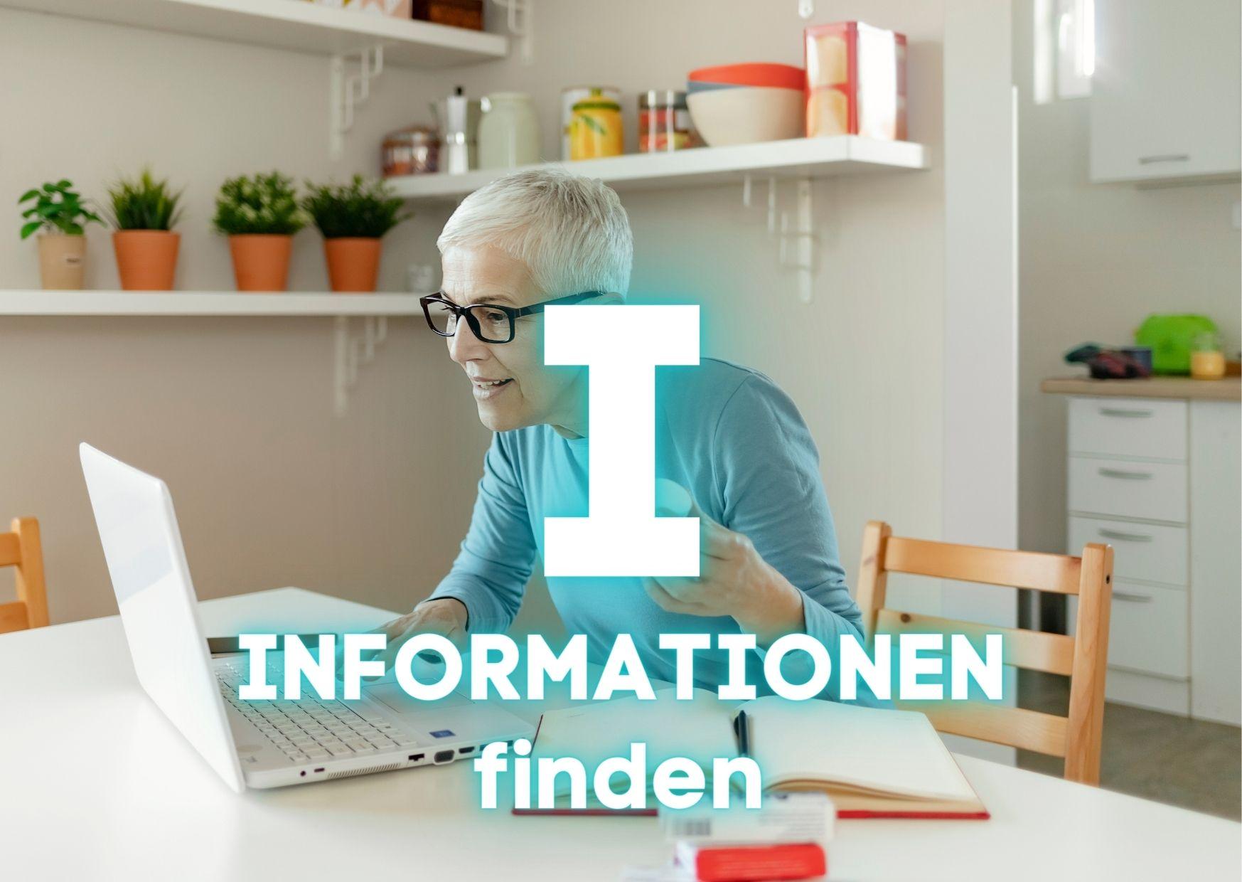 I – Informationen sammeln