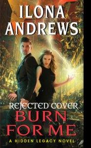 Burn-for-Me-Rejected