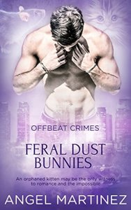 Feral Dust Bunnies