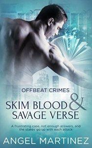 Skim Blood and Savage Verse