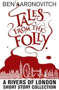 Tales from the Folly