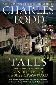 Tales Short Stories Featuring Ian Rutledge and Bess Crawford