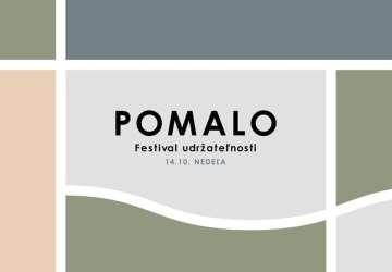 V nedeľu spomaľte, navštívte Festival udržateľnosti POMALO