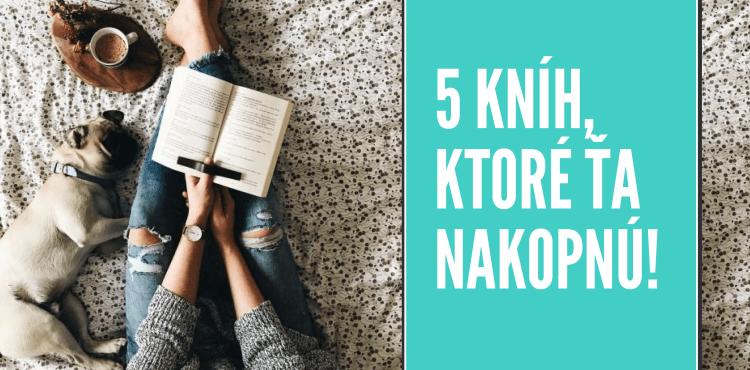 Prečítaj si týchto 5 kníh, môžu ti zmeniť život