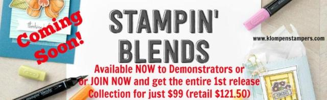 Stampin' Up! finally has Alcohol Markers! Stampin' Blends now available to demonstrators. Not a Demonstrator? join today and they can be part of your kit!