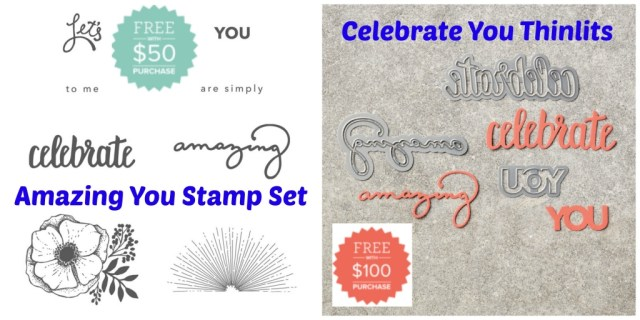 Amazing You & Celebrate You Thinlits coordinate together and are both FREE with a purchase during Sale-a-bration. Details at klompenstampers.com