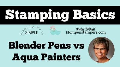 Stamping Basics – Blender Pen vs Aqua Painter