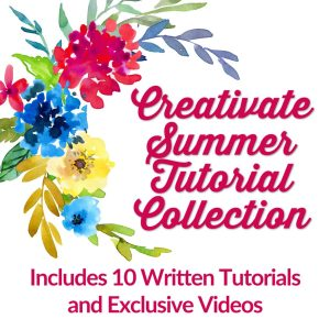 Creativate Summer 2020 Retreat Tutorial Collection