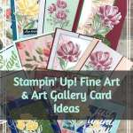 Stampin' Up! Fine Art and Art Gallery Card Ideas