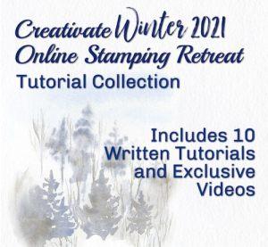 Creativate Winter 2021 Retreat Tutorial Collection