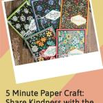 5 Minute Paper Craft: Share Kindness with the World