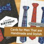 Cards for Men That Are Handmade and Stylish