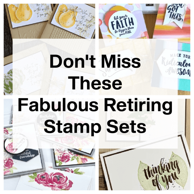 Don't miss these retiring stamp sets.