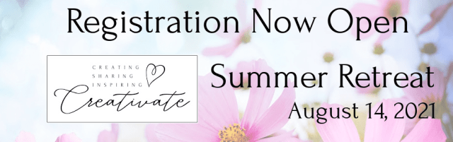Creativate Summer Online Stamping Retreat Registration Now Open