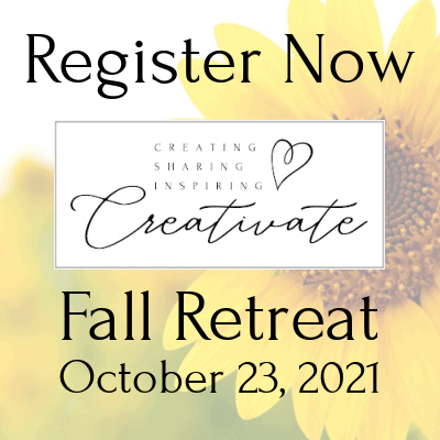 Creativate Fall Online Stamping Retreat – Registration is Closed!