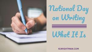 national day on writing via klwightman.com
