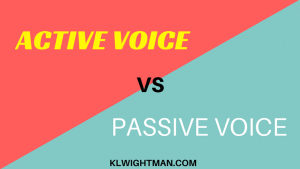 Active Voice vs Passive Voice via KLWightman.com