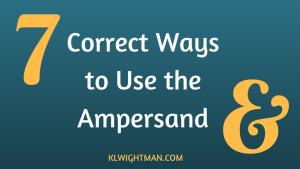 7 Correct Ways to Use the Ampersand via KLWightman.com