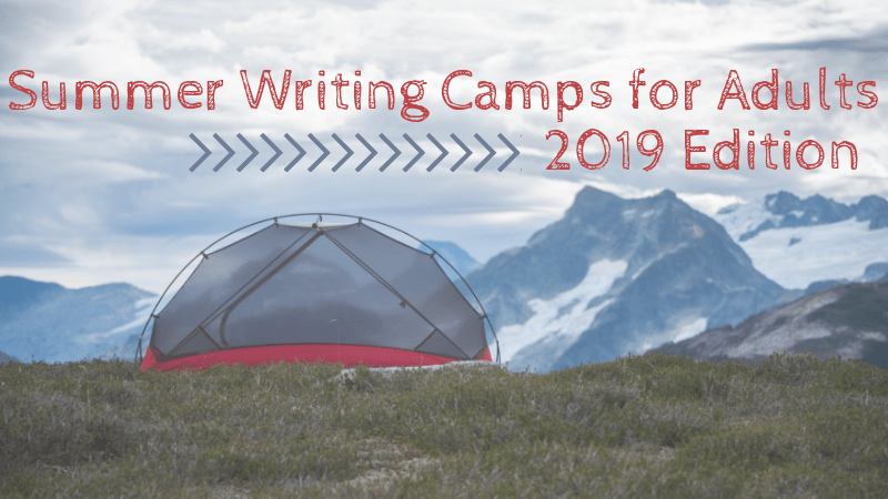Summer Writing Camps for Adults 2019 Edition via KLWightman.com