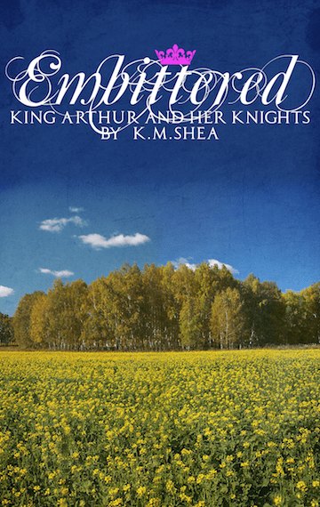 Embittered (King Arthur and Her Knights #3)