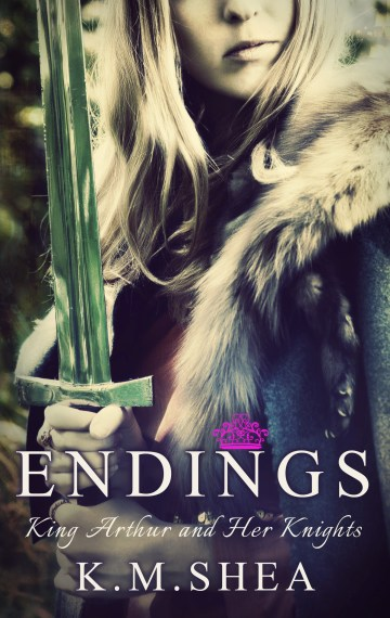 Endings (King Arthur and Her Knights #7)
