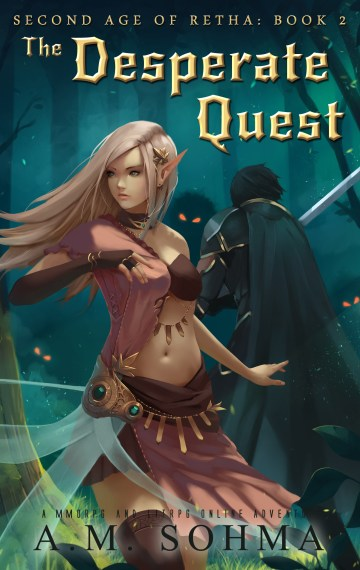 The Desperate Quest (Second Age of Retha #2)