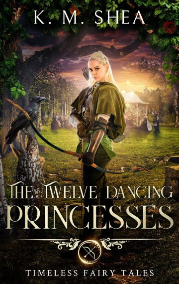 The Twelve Dancing Princesses (Timeless Fairy Tales #10)