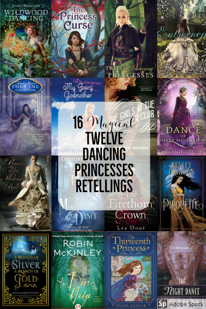 12 Dancing Princesses: Retellings!
