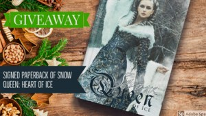 Giveaway for Snow Queen: Heart of Ice paperback