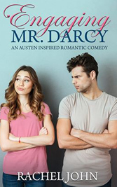 Engaging Mr Darcy by Rachel John