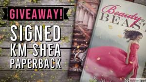 Giveaway KM Shea Paperback