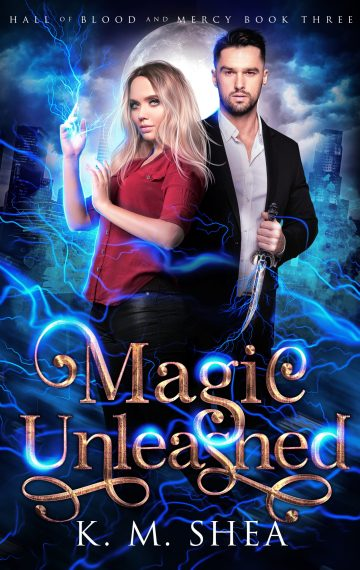 Magic Unleashed (Hall of Blood and Mercy #3)