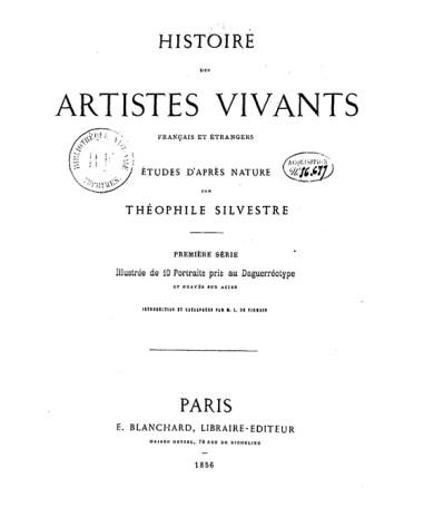 Titelblad: Théophile SILVESTRE, Histoire des artistes vivants français et étrangers. Etudes d'après nature, Parijs, 1856, p.3