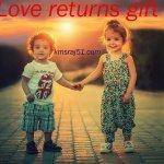 प्यार का return गिफ्ट।