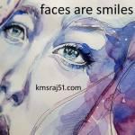 चेहरे मुस्कुराते हैं।