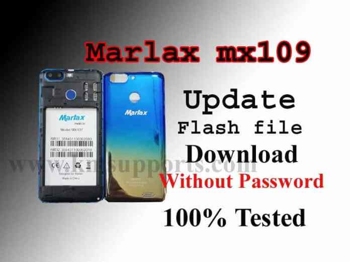 Marlax mx109 Flash file Download Without Password & 100% Tested