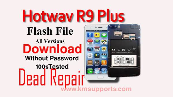 Hotwav Venus R9 Plus Flash File Without Password[100% Tested Firmware]